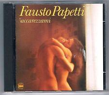 FAUSTO PAPETTI ACCAREZZAMI CD