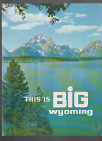 This is Big Wyoming Travel Booklet Wyoming Travel Commission 1970s