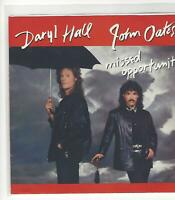 """45 RPM PIC SLV. ONLY- NO RECORD- DARYL HALL/JOHN OATES- """"MISSED OPOPORTUNITY""""-NM"""