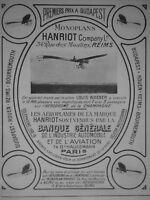 PUBLICITÉ DE PRESSE 1911 MONOPLANS HANRIOT VENDUS PAR LA BANQUE GÉNÉRALE
