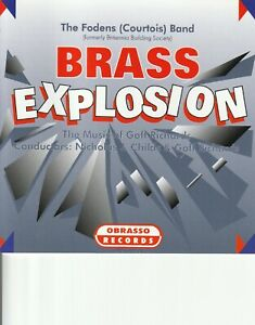 Brass Explosion. The music of Goff Richards. Fodens (Courtois) Band