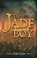 Cain, Cate, The Jade Boy (Children of the Fire), Very Good Book