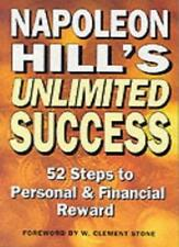 Napoleon Hill's Unlimited Success - 52 Steps to Personal and Financial Reward