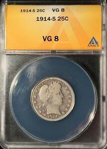 1914-S  Barber Quarter == ANACS   VG-8 == Semi-Key Date == FREE SHIPPING !