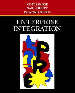 Enterprise Integration by Kent Sandoe (English) Hardback Book