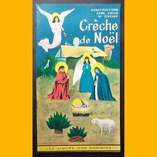 Les Albums d'Or Magiques CRÈCHE DE NOËL construction sans colle ni ciseaux 1963