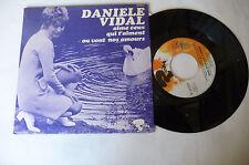 """DANIELE VIDAL"""" AIME CEUX QUI T'AIMENT- disco 45 giri RIVIERA Fr 1969"""" PERFECT-"""