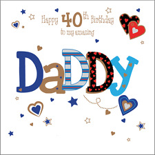 Personalised 40th birthday card Daddy Dad husband boyfriend Any Age/Name/message