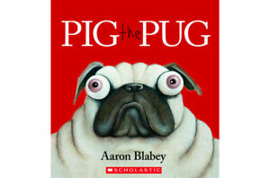 Pig the Pug by Aaron Blabey Paperback New