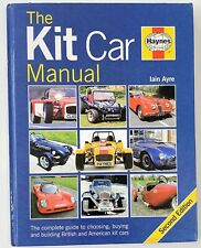 KIT CAR MANUAL COMPLETE GUIDE TO CHOOSING BUYING AND BUILDING By Iain Ayre