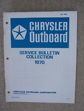 1970 Chrysler Outboard Motor Technical Service Bulletin Collection Manual Boat T