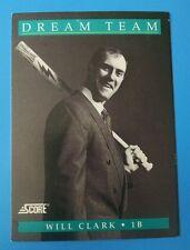 1991 Score Baseball Cards #886 - Will Clark (Dream Team 6 of 13) Ungraded