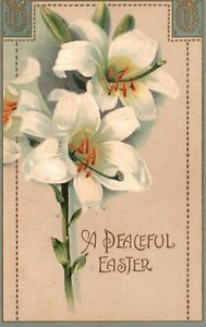 Vintage Postcard 1910's White Flowers A Peaceful Easter Greetings Holidays