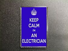 KEEP CALM I'M AN ELECTRICIAN FRIDGE MAGNET BIRTHDAY GIFT BUILDING TRADES