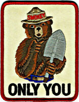 "⫸ SMOKEY BEAR ""Only You"" US Forest Service Fire Fighter Embroidered Patch NEW S7"