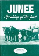 Junee - Speaking of the Past - Volume 2 - Education & Work by Sherry Morris