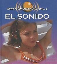 El Sonido (Sound) (Cómo Puedo Experimentar Con? / How Can I Experiment-ExLibrary