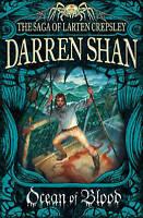 Ocean of Blood (The Saga of Larten Crepsley, Book 2) by Darren Shan...
