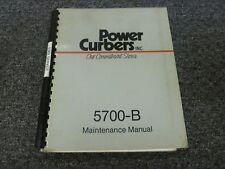 Power Curber 5700 B Curb Amp Gutter Machine Shop Service Repair Maintenance Manual