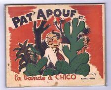 GERVY. Pat'Apouf et la bande à Chico. EO Bonne Presse