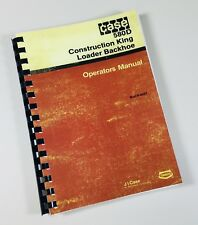 CASE 580D CONSTRUCTION KING LOADER BACKHOE OPERATORS OWNERS MANUAL CK 580 D