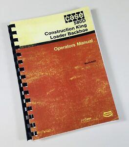 CASE 580D CONSTRUCTION KING LOADER BACKHOE OPERATORS OWNERS MANUAL CK 580 D
