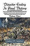 Disaster Ending in Final Victory : The Dissolution of the Austro-Hungarian...