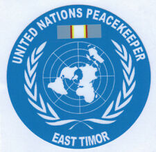UNITED NATIONS EAST TIMOR PEACEKEEPER STICKER  UV LAMINATED VINYL 100MM DIA