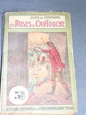 Littérature populaire Cartouche les ruses de Cartouche  A.Fayard 65ct