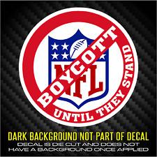 LG BOYCOTT THE NFL UNTIL THEY STAND - buy 3 get 1 FREE #boycottNFL