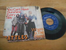 """7"""" Rock Rattles - You Can't Have Sunshine Everyday / Where Is (2 Song) PHILIPS"""