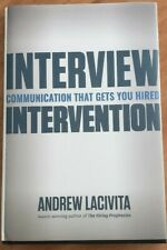 Interview Intervention: Communication That Gets You Hired: Andrew LaCivita NEW