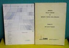 APPUNTI DALLE LEZIONI DI IMPIANTI TECNICI NELLA EDILIZIA in 2 vol. - CUEN 1981