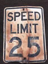 Vintage 1960s Embossed Steel 25 MPH Speed Limit Street Traffic Sign 24 x 18