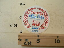STICKER DECAL, TOYOTA VALKEMA JOURE 20 JAAR DEALER CAR AUTO