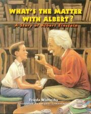 What's the Matter with Albert?: A Story of Albert Einstein-ExLibrary