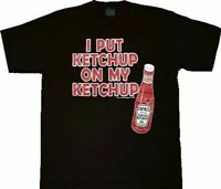 Heinz I Put Ketchup on My Ketchup Black Adult T-Shirt