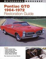 Pontiac GTO 1964-1972 RESTORATION GUIDE (Revised) ~ GOAT ~Brand New!