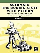 AUTOMATE LE ennuyeux Stuff avec Python : Practical programmation pour total