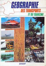 GÉOGRAPHIE DES TRANSPORTS ET DU TOURISME ( Chemins de fer, train)