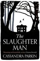 The Slaughter Man, Parkin, Cassandra, Like New, Paperback
