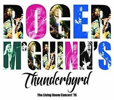 The Living Room Concert 76 by Roger Mcguinns Thunderbyrd Audio CD Discs 1 Rock
