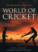 The Bradmam Museum's WORLD OF CRICKET Mike Coward (Hardback, 2015) FREE EXPRESS