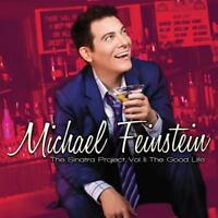 Michael Feinstein - The Sinatra Project, Vol. II: The Good Life [CD]