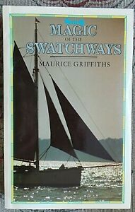 MAGIC SWATCHWAYS by MAURICE GRIFFITHS ISBN 0851773850 VGC