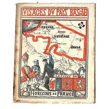 VISAGES DU PAYS BASQUE BERNOVILLE G  ETCHEVVERY M  ITHURRIAGUE J  VEYRIN P 1948