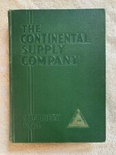 1St Edition 1939 Continental Supply Co Catalog - Oil Gas Well Drilling Equipment