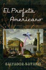 El Profeta Americano : Un Guion Sobre la Increible Vida de Philip K. Dick by...