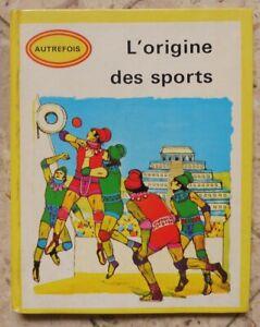 L'origine des sports