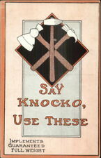 Advertising? Comic? Hammers Hatchet Tools SAY KNOCKO c1910 Postcard